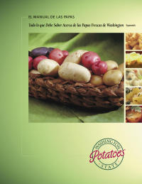 The Spud Syllabus - All about fresh Washington Potatoes (En Espanol)
